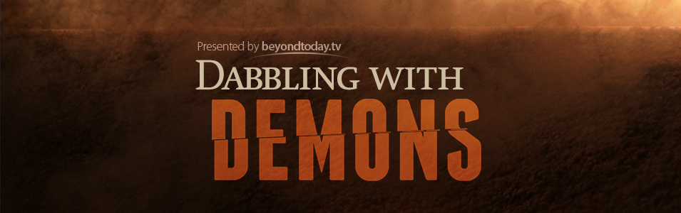 Dabbling With Demons