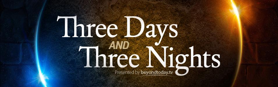 Three Days And Three Nights