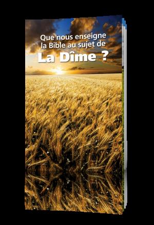 Que nous enseigne la Bible au sujet de la dîme ?