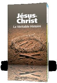 Jésus-Christ: La Véritable Histoire