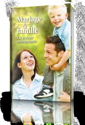 Mariage et famille: La valeur manquante
