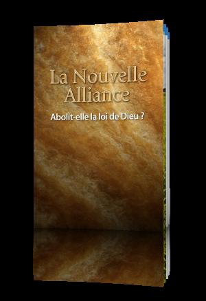 La Nouvelle Alliance Abolit-elle la loi de Dieu ?